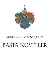 Bästa noveller (e-bok) av Agnes von, Agnes von