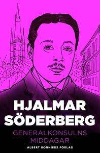 Generalkonsulns middagar (e-bok) av Hjalmar Söd