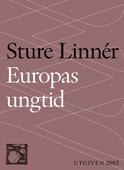 Europas ungtid : Nedslag i Europas kulturhistoria