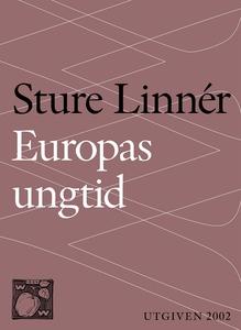 Europas ungtid : Nedslag i Europas kulturhistor