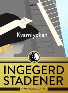 Kvarnlyckan (e-bok) av Ingegerd Stadener