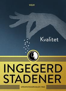 Kvalitet (e-bok) av Ingegerd Stadener