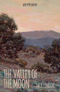 The Valley of the Moon (e-bok) av Jack London