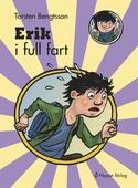 Erik i full fart