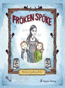Fröken Spöke (e-bok) av Kerstin Lundberg Hahn