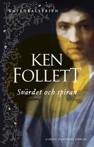 Svärdet och spiran (e-bok) av Ken Follett