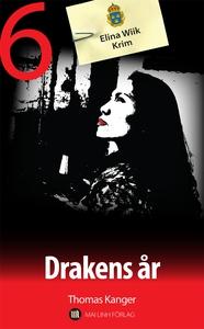 Drakens år (e-bok) av Thomas Kanger