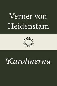 Karolinerna (e-bok) av Verner von Heidenstam