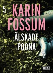 Älskade Poona (e-bok) av Karin Fossum