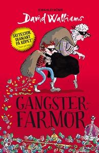 Gangsterfarmor (e-bok) av David Walliams