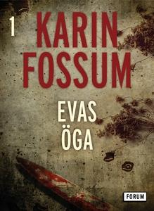Evas öga (e-bok) av Karin Fossum