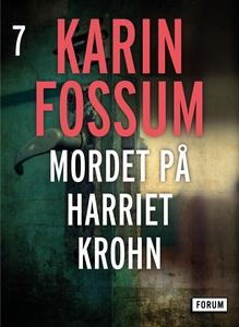 Mordet på Harriet Krohn (e-bok) av Karin Fossum