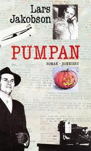 Pumpan : Roman (e-bok) av Lars Jakobson