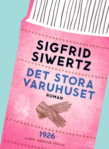 Det stora varuhuset (e-bok) av Sigfrid Siwertz
