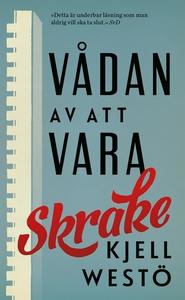 Vådan av att vara Skrake (e-bok) av Kjell Westö