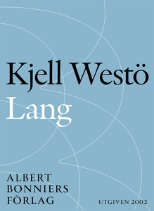 Lang (e-bok) av Kjell Westö