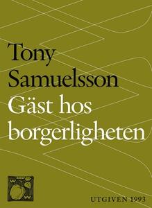 Gäst hos borgerligheten (e-bok) av Tony Samuels