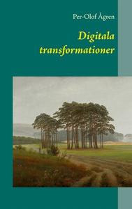 Digitala transformationer (e-bok) av Per-Olof Å