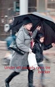 Under ett paraply ryms tre böcker (e-bok) av Pi