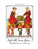 ...hatt till huva ifrån...?: Medeltida kvinnors testamenten