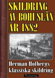 Skildring av Bohuslän 1882 (e-bok) av Herman Ho
