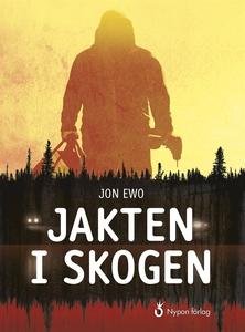 Jakten i skogen (e-bok) av Jon Ewo