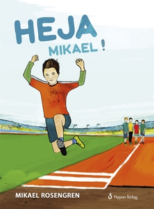 Heja Mikael! (e-bok) av Mikael Rosengren