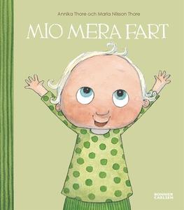 Mio mera fart (e-bok) av Maria Nilsson Thore, M