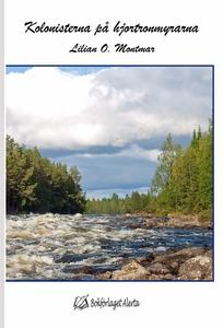 Kolonisterna på hjortronmyrarna (e-bok) av Lili