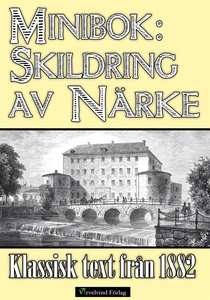 Minibok: Skildring av Närke 1882 (e-bok) av Her