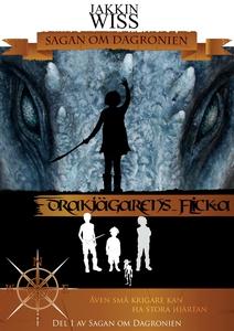 Drakjägarens Flicka (e-bok) av Jakkin Wiss