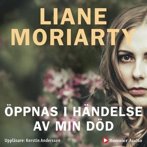 Öppnas i händelse av min död (ljudbok) av Liane