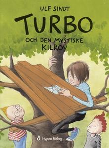 Turbo och den mystiske Kilroy (e-bok) av Ulf Si