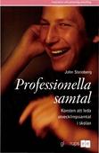 Professionella samtal - Konsten att leda utvecklingssamtal i skolan