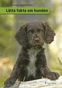 Lätta fakta om hunden (e-bok) av Per Straarup S