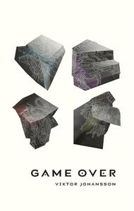 Game Over (e-bok) av Viktor Johansson