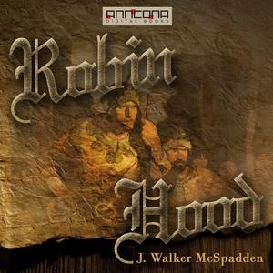 Robin Hood (ljudbok) av J. Walker McSpadden
