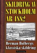 Skildring av Stockholm 1882