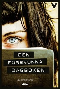 Den försvunna dagboken (e-bok) av Kim Moritsugu