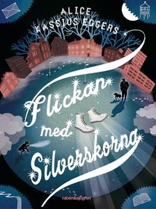 Flickan med silverskorna (e-bok) av Alice Kassi