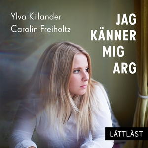 Jag känner mig arg (ljudbok) av Ylva Killander