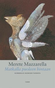 Matkalla puoleen hintaan (e-bok) av Merete Mazz