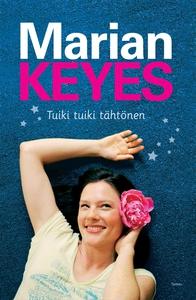 Tuiki tuiki tähtönen (e-bok) av Marian Keyes
