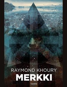Merkki (e-bok) av Raymond Khoury, Mari Männistö