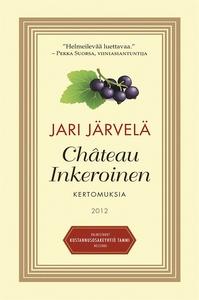 Château Inkeroinen (e-bok) av Jari Järvelä, Mar