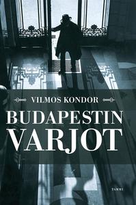 Budapestin varjot (e-bok) av Vilmos Kondor