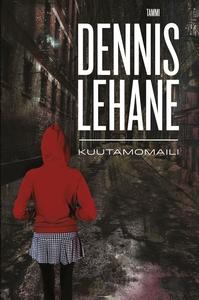 Kuutamomaili (e-bok) av Dennis Lehane, Mari Män