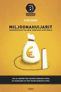 Miljoonahuijarit (e-bok) av Kari Nars