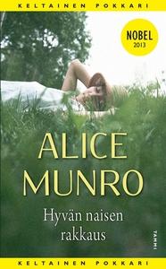 Hyvän naisen rakkaus (e-bok) av Alice Munro
