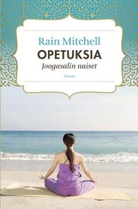 Opetuksia (e-bok) av Rain Mitchell